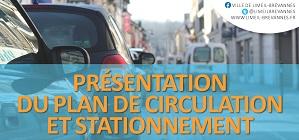 Présentation du plan de circulation et de stationnement pour le quartier Varennes Est
