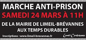 Marche Anti-Prison Samedi 24 mars 11H - Départ de l'Hôtel de Ville