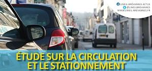 La Ville poursuit son étude sur la circulation et le stationnement
